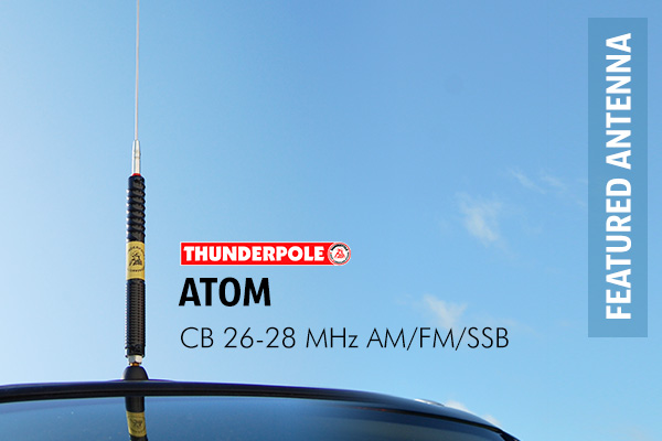 Thunderpole Atom CB Radio Antenna is a smaller aerial but still has good performance and power ratings.