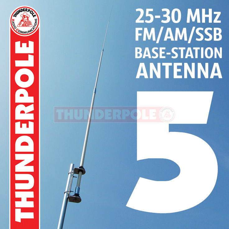 The 'Thunderpole 5' is a 5th generation high performance base station antenna. The usable frequency band makes it ideal for use on the CB and 10 metre band as well as DX'ing.